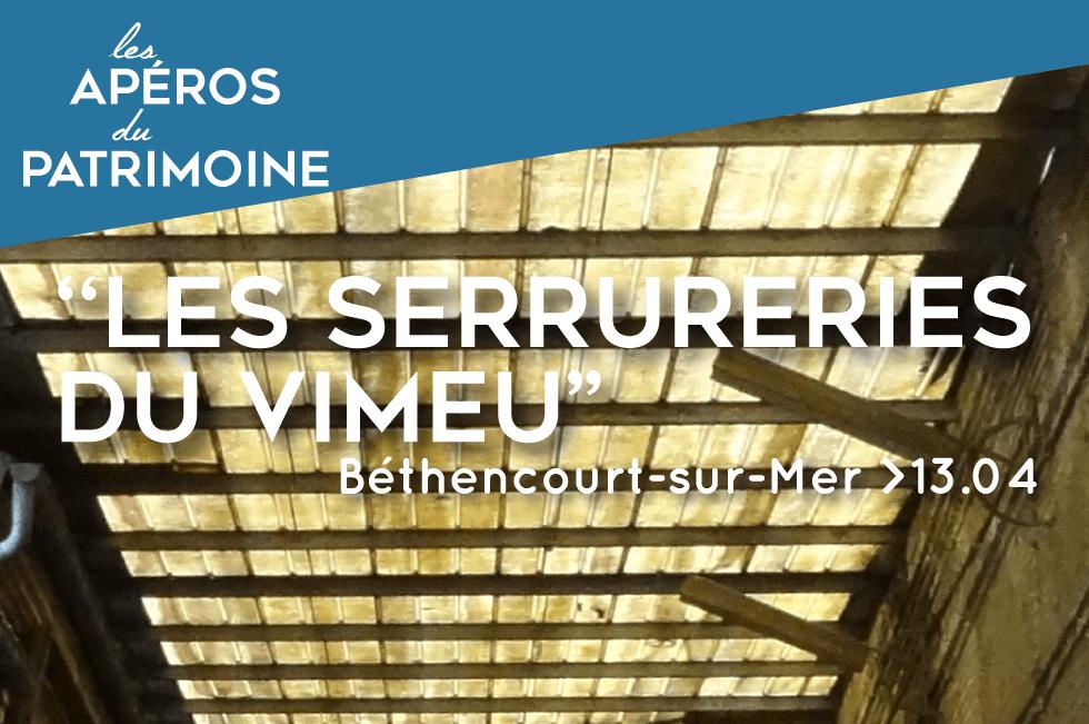 """Featured image for """"Apéro#2 : Les serrureries du Vimeu"""""""